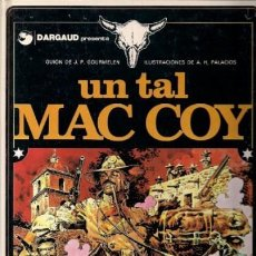 Cómics: MAC COY Nº 2 UN TAL MAC COY (GOURMELEN / PALACIOS) GRIJALBO - C19. Lote 119019667