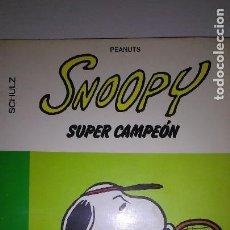 Cómics: * SNOOPY * SUPER CAMPEON * GRIJALBO/DARGAUD * 1980. Lote 119268107