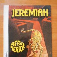 Fumetti: JEREMIAH Nº 7 - AFROMERICA - HERMANN - GRIJALBO (U1). Lote 119604683