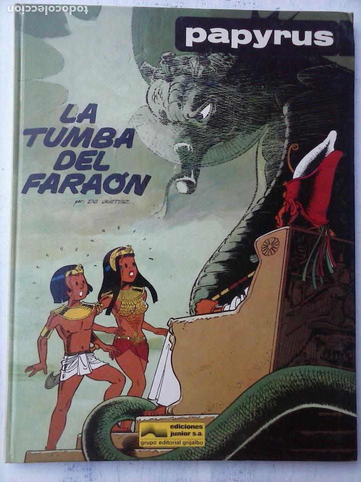 PAPYRUS Nº 4 - LA TUMBA DEL FARAÓN POR DE GIETER - 1988 EDICIONES JUNIOR - TAPA DURA, MUY BIEN (Tebeos y Comics - Grijalbo - Papyrus)