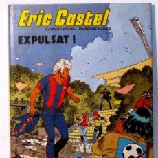 Cómics: ERIC CASTEL - EXPULSAT - Nº 3 - EN CATALAN. Lote 121492439