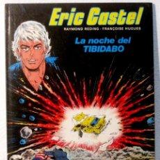 Cómics: ERIC CASTEL - LA NOCHE DEL TIBIDABO - Nº 7. Lote 121492535
