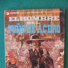 Cómics: EL TENIENTE BLUEBERRY Nº4 EL HOMBRE DEL PUÑO DE ACERO GRIJALBO 1978. Lote 121853031