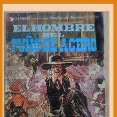 Cómics: TENIENTE BLUEBERRY EL HOMBRE DEL PUÑO DE ACERO. Lote 122214227