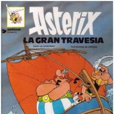 Cómics: COMIC ASTERIX: LA GRAN TRAVESIA - GOSCINNY, UDERZO; GRIJALBO DARGAUD, TAPA DURA. Lote 122627231