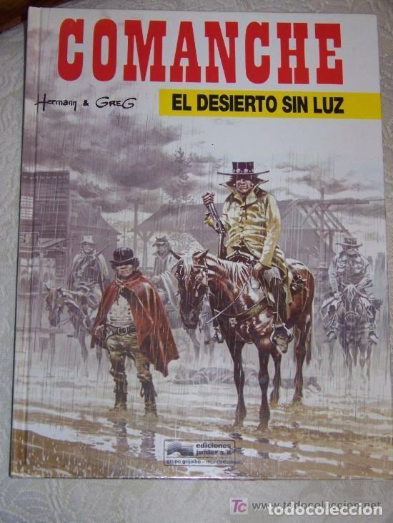 COMANCHE : EL DESIERTO SIN LUZ (POR HERMANN Y GREG ) EDICIONES JUNIOR TAPA DURA (Tebeos y Comics - Grijalbo - Comanche)