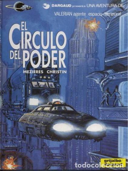 VALERIAN, EL CIRCULO DEL PODER, MAZIERES - CHISTIN (GRIJALBO) (Tebeos y Comics - Grijalbo - Valerian)