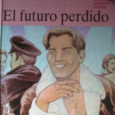 Cómics: COMIC EL FUTURO PERDIDO GOETZINGER JONSSON KNIGGE TRAZO LIBRE GRUPO GRIJALBO-MONDADORI. Lote 124580463