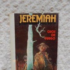 Cómics: JEREMIAH - OJOS DE FUEGO - N. 4. Lote 125110459
