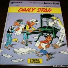 Cómics: LUCKY LUKE - DAILY STAR - FAUCHE/LETURGIE/MORRIS - GRIJALBO/DARGAUD - 1986 - EN CATALÁN . Lote 125324075