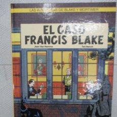 Cómics: LAS AVENTURAS DE BLAKE Y MORTIMER / EL CASO FRANCIS BLAKE GRIJALBO / DARGAUD. Lote 125427179