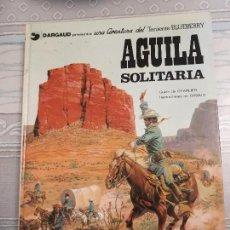 Cómics: ÁGUILA SOLITARIA TENIENTE BLUEBERRY. Lote 126632123