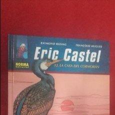Cómics: ERIC CASTEL 12 - LA CASA DEL CORMORAN - REDING & HUGUES - ED. NORMA - CARTONE. Lote 126807763