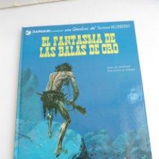 Comics - TENIENTE BLUEBERRY nº 2 - EL FANTASMA DE LAS BALAS DE ORO - GRIJALBO DARGAUD 1981 - EXCELENTE ESTADO - 127005743