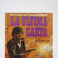 Cómics: CÓMIC TAPA DURA - EL TENIENTE BLUEBERRY / LA ÚLTIMA CARTA - EDICIONES JUNIOR/GRIJALBO - AÑO 1984. Lote 127050382