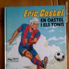 Cómics: COMIC DE ERIC CASTEL N,1 AÑO 1980 EN CATALA TAPA DURA. Lote 127496855