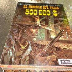 Cómics: BLUEBERRY Nº 8 EL HOMBRE QUE VALIA 500 000 DOLARES $ GRIJALBO. CEF. Lote 127511419