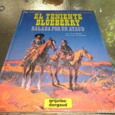 Cómics: BLUEBERRY Nº 9 BALADA POR UN ATAUD GRIJALBO. CEF. Lote 127511691
