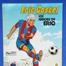 Cómics: ENVÍO GRATIS. ERIC CASTEL. LOS JUNIORS DE ERIC. F. C. BARCELONA. Lote 127547195