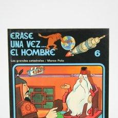 Cómics: CÓMIC DE TAPA BLANDA - ERASE UNA VEZ.... EL HOMBRE Nº 6 - EDIT. JUNIOR/GRIJALBO - AÑO 1979. Lote 127924004