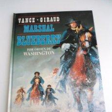 Cómics: TENIENTE BLUEBERRY Nº 31 - MARSHAL POR ORDEN DE WASHINGTON - ED. JUNIOR GRIJALBO 1992 - EXCELENTE. Lote 141264236