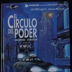Cómics: VALERIAN - EL CIRCULO DEL PODER - GRIJALBO DARGAUD, 1994 -. Lote 128475319