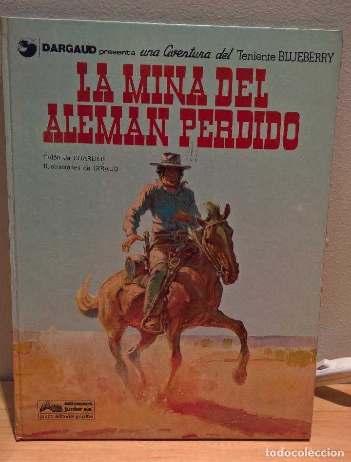 TENIENTE BLUEBERRY NUM. 1 LA MINA DEL ALEMAN PERDIDO (Tebeos y Comics - Grijalbo - Blueberry)