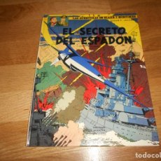 Cómics: LAS AVENTURAS DE BLAKE Y MORTIMER. 11. EL SECRETO DEL ESPADON. 3ª PARTE. EDGAR P. JACOBS. 1987. Lote 129220175