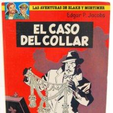 Cómics: LAS AVENTURAS DE BLAKE Y MORTIMER Nº 7. EL CASO DEL COLLAR - EDGAR P. JACOBS. Lote 129327231