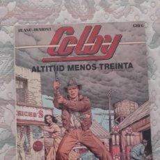 Cómics: COLBY Nº 1. ALTITUD MENOS TREINTA, DE BLANC DUMONT Y GREG. Lote 130101243