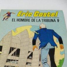 Cómics: C62 GRIJALVO JUNIOR ERIC CASTEL 5 EL HOMBRE DE LA TRIBUNA F. Lote 130118566