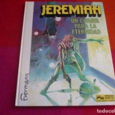 Cómics: JEREMIAH Nº 5 UN COBAYA PARA LA ETERNIDAD ( HERMANN ) ¡BUEN ESTADO! TAPA DURA GRIJALBO . Lote 130125523
