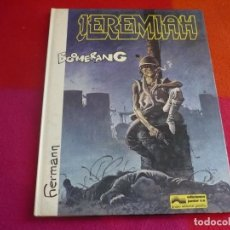 Cómics: JEREMIAH Nº 11 BOOMERANG ( HERMANN ) ¡BUEN ESTADO! TAPA DURA GRIJALBO . Lote 130125555