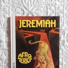 Cómics: JEREMIAH - AFROMERICA - 7. Lote 130665568