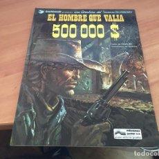 Comics - TENIENTE BLUEBERRY Nº 8 EL HOMBRE QUE VALIA 500000 $ (JUNIOR 1979) TAPA DURA (COIM6) - 130689164