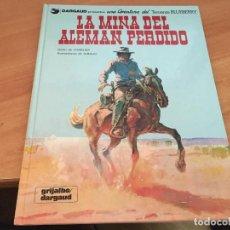 Cómics: TENIENTE BLUEBERRY Nº 1 LA MINA DEL ALEMAN PERDIDO (GRIJALBO 1991) TAPA DURA (COIM23). Lote 145395345