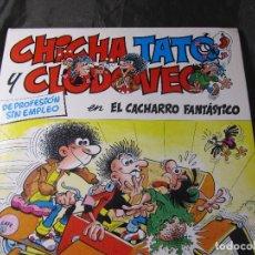 Cómics: CHICHA TATO Y CLODOVEO NÚMERO 4 EL CACHARRO FANTASTICO 1987. Lote 131821434