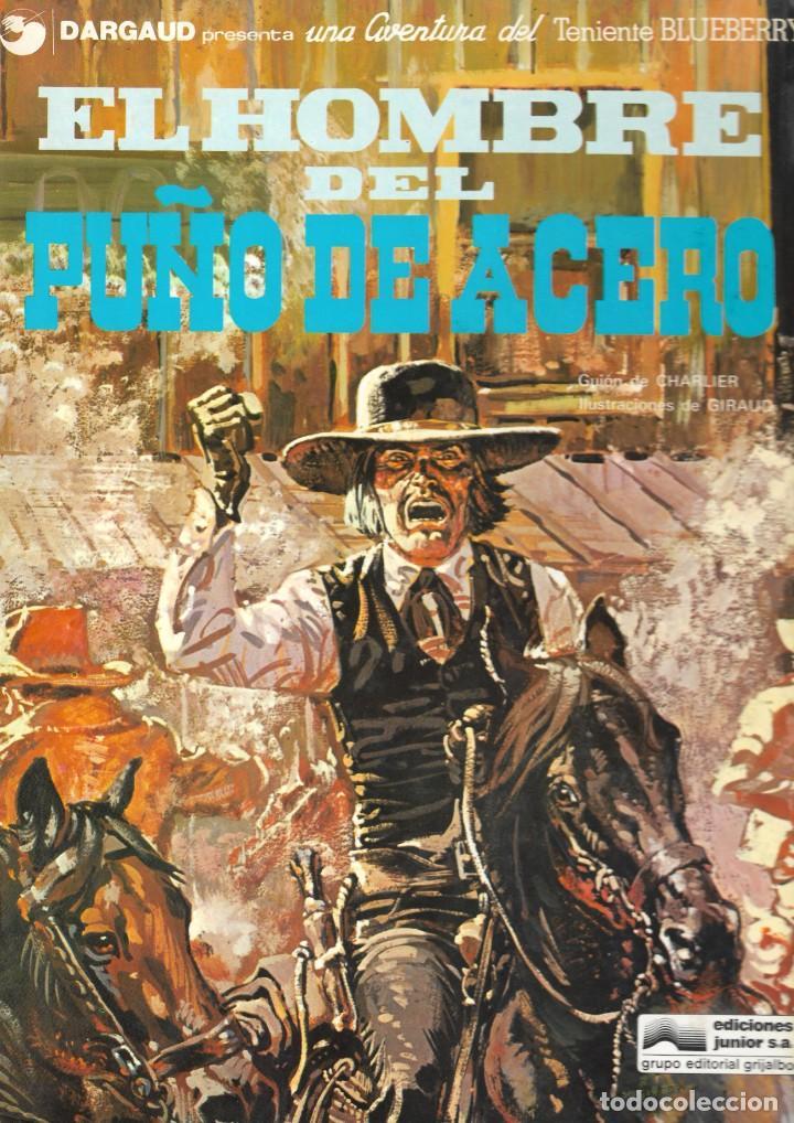EL HOMBRE DEL PUÑO DE ACERO - TENIENTE BLUEBERRY - Nº 4 - CHARLIER Y GIRAUD - EDT. GRIJALBO / DARGAU (Tebeos y Comics - Grijalbo - Blueberry)