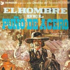 Cómics: EL HOMBRE DEL PUÑO DE ACERO - TENIENTE BLUEBERRY - Nº 4 - CHARLIER Y GIRAUD - EDT. GRIJALBO / DARGAU. Lote 131943598