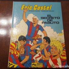 Cómics: ERIC CASTEL # 6 - EL SECRETO DE PABLITO EDITORIAL GRIJALBO TAPA DURA 50 PAGINAS EN MUY BUEN ESTADO. Lote 132076470