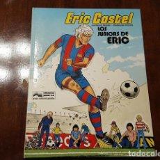 Cómics: ERIC CASTEL # 1 - LOS JUNIORS DE ERIC ERIC ET LES PABLITOS DE 1979 EL COMIC DEL FAMOSO JUGADOR DEL. Lote 132076610