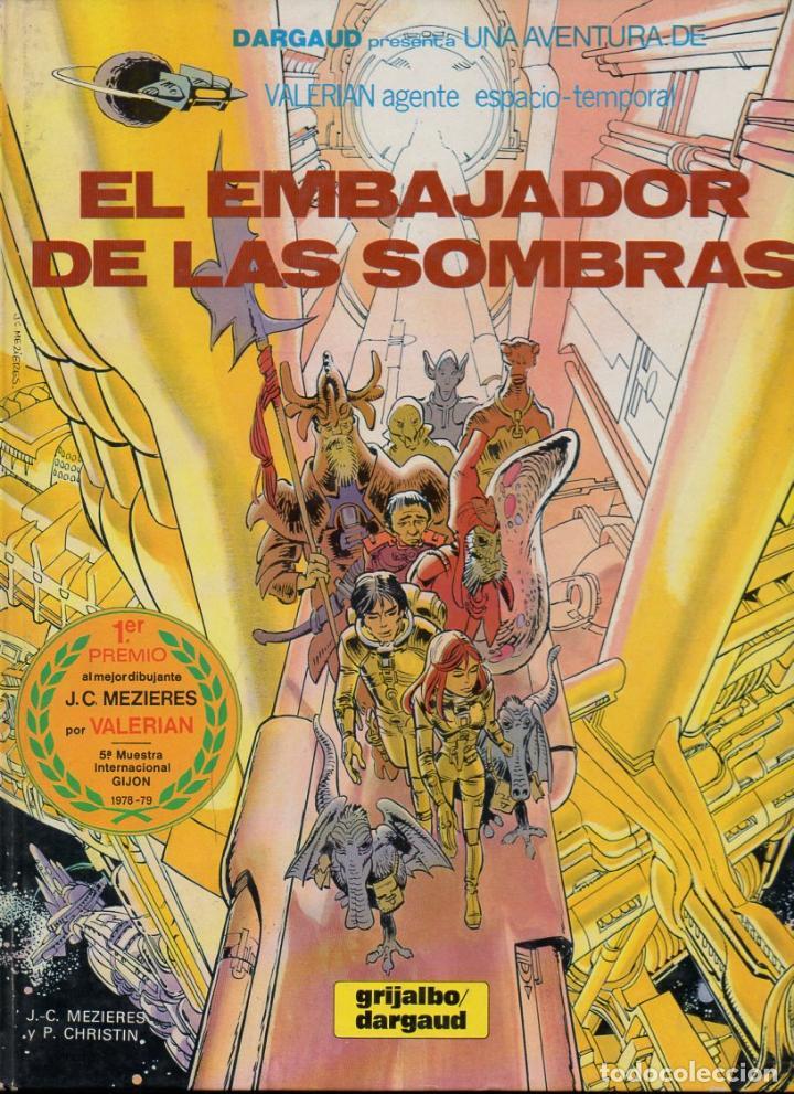 VALERIAN AGENTE ESPACIAL Nº 5 - EL EMBAJADOR DE LAS SOMBRAS (1980) (Tebeos y Comics - Grijalbo - Valerian)