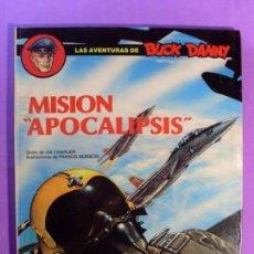 Cómics: LAS AVENTURAS DE BUCK DANNY. MISIÓN 'APOCALIPSIS' / 1988. GRIJALBO. Lote 132252474