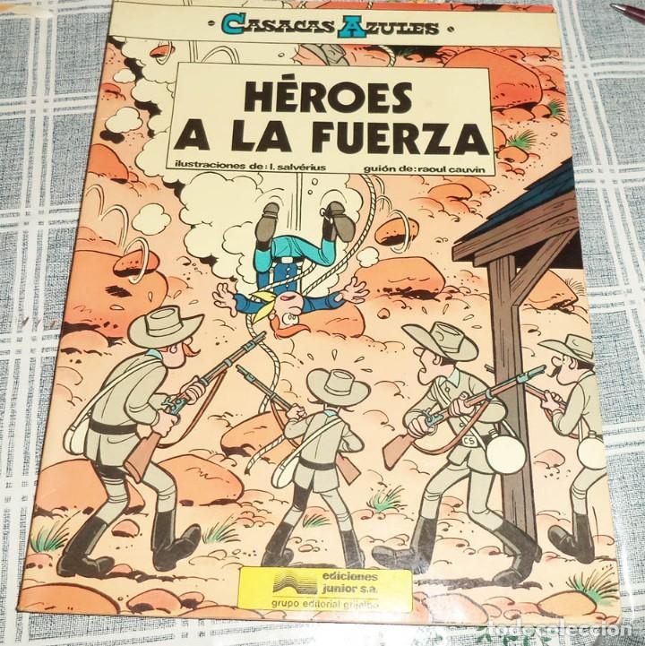 HEROES A LA FUERZA CASACAS AZULES N.º 1 ED. JUNIOR 1ª ED. 1984 PASTA SEMIRIGIDA (Tebeos y Comics - Grijalbo - Otros)