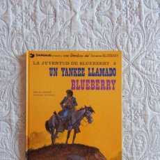 Cómics: UNA AVENTURA DEL TENIENTE BLUEBERRY - UN YANKEE LLAMADO BLUEBERRY N.13. Lote 133017878