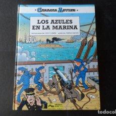 Cómics: CASACAS AZULES Nº 7 LOS AZULES EN LA MARINA EDITORIAL GRIJALBO TAPA DURA . Lote 133294674