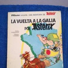 Cómics: COMIC LA VUELTA A LA GALIA POR ASTERIX DE EDITORIAL BRUGUERA.. Lote 134021785