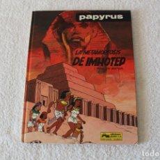 Cómics: PAPYRUS: Nº 8 LA METAMORFOSIS DE IMHOTEP (DE GIETER) - 1990, GRIJALBO, EDICIONES JUNIOR.. Lote 134041662