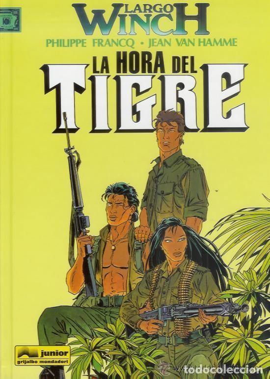 LARGO WINCH Nº 8 LA HORA DEL TIGRE - GRIJALBO - CARTONE - IMPECABLE - OFI15 (Tebeos y Comics - Grijalbo - Largo Winch)