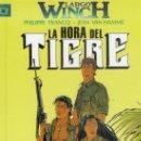 Cómics: LARGO WINCH Nº 8 LA HORA DEL TIGRE - GRIJALBO - CARTONE - IMPECABLE - OFI15. Lote 134102926